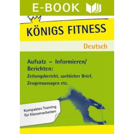 Aufsatz - Informieren: Berichten. Deutsch Klasse 5/6