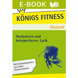 Analysieren und Interpretieren: Lyrik. Oberstufe - Abitur