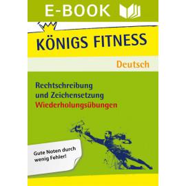 Fitness-Einheit: Rechtschreibung und Zeichensetzung - Wiederholungsübungen – Deutsch Klasse 7-10.