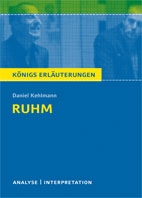 Titelcover Ruhm. Kehlmann. Königs Erläuterungen