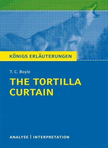 Königs Erläuterung: The Tortilla Curtain - Titelcover