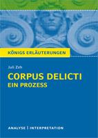 Corpus Delicti Zeh - Lektürehilfe
