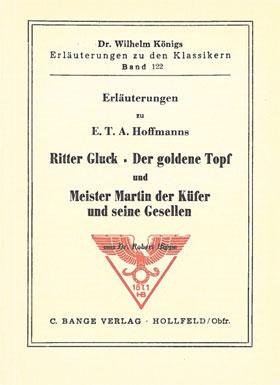 Titelcover Ritter Gluck goldene Topf Meister Martin der Küfer und seine Gesellen Hoffmann Königs Erläuterungen