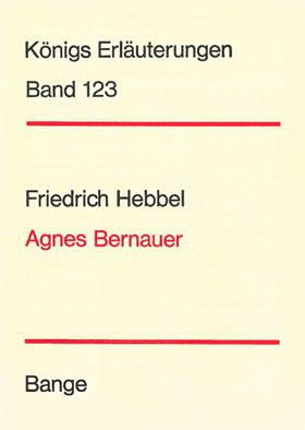 Titelcover Agnes Bernauer Hebbel Königs Erläuterungen