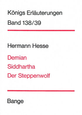 Titelcover Demian Siddhartha Steppenwolf Hesse Königs Erläuterungen