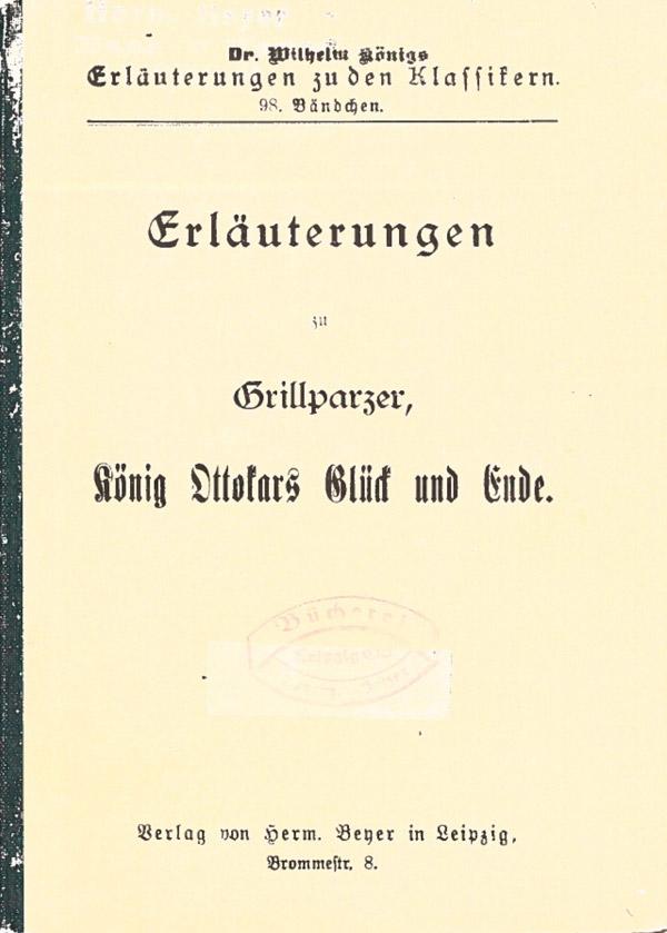 Titelcover Ottokars Grillparzer Königs Erläuterungen